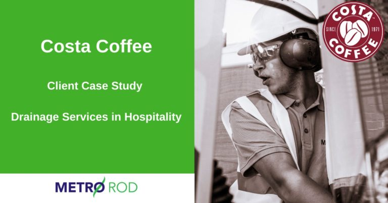 Client Case Study - Drainage Services In Hospitality - Costa Coffee